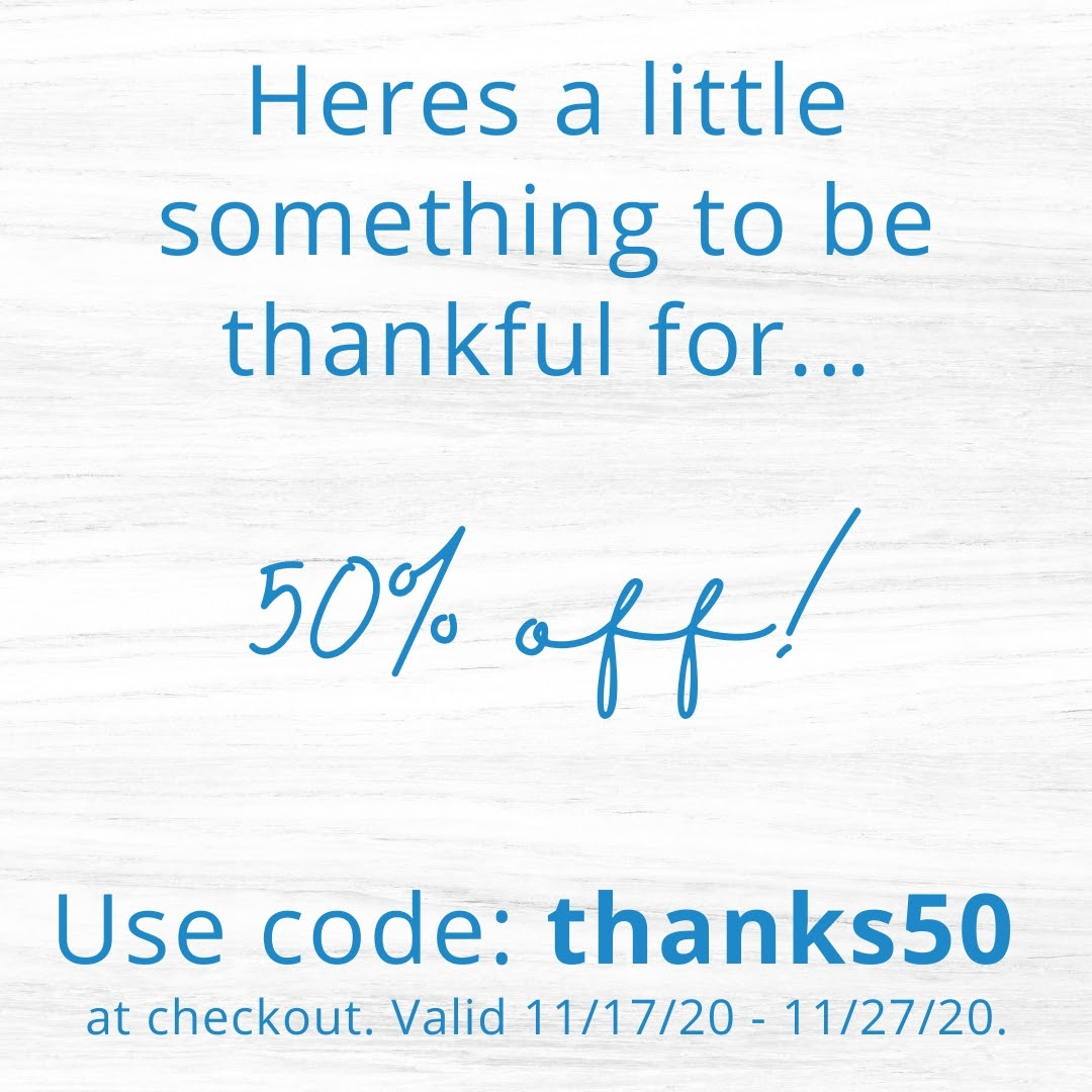 thanks50 - 50% off thanksgiving from Blue Botanicals